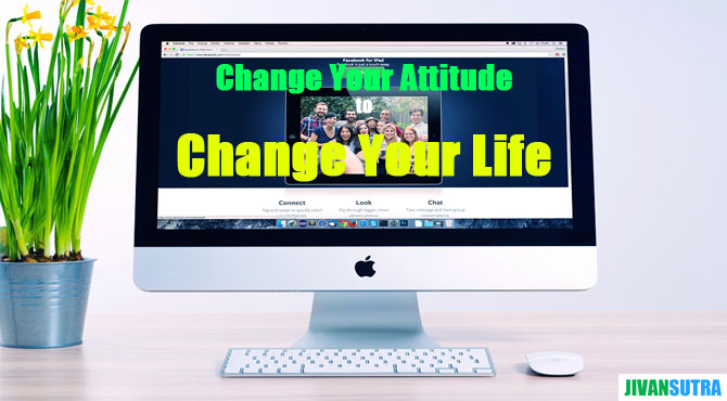 How to Change Your Attitude in Hindi