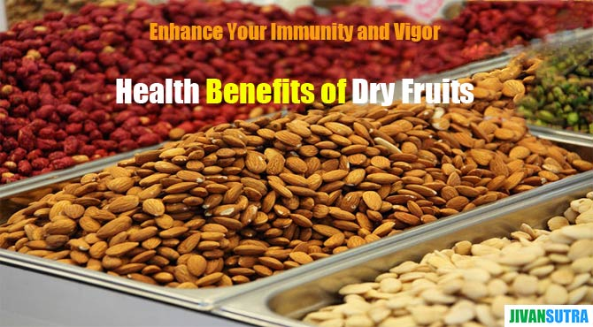 Health Benefits of Dry Fruits in Hindi